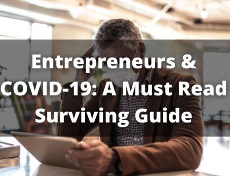 Entrepreneurs & COVID-19
