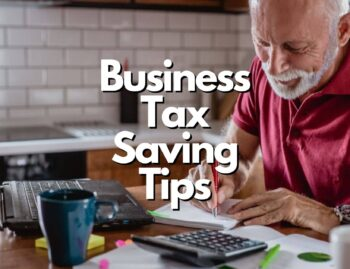 Business Tax Saving Tips 2021