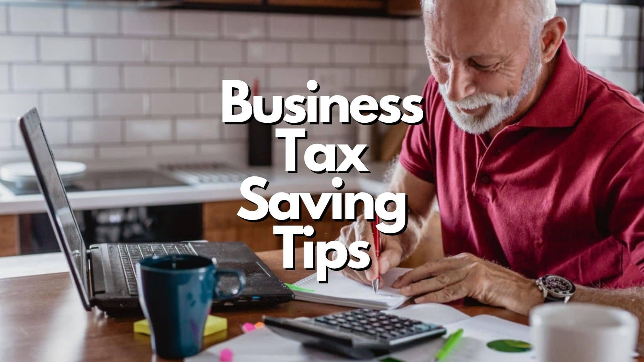 Business Tax Saving Tips 2021