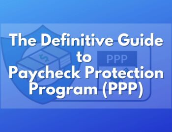 Paycheck Protection Program Guide