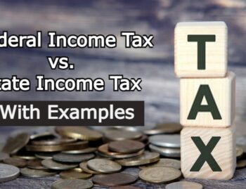 Federal Income Tax vs. State Income Tax