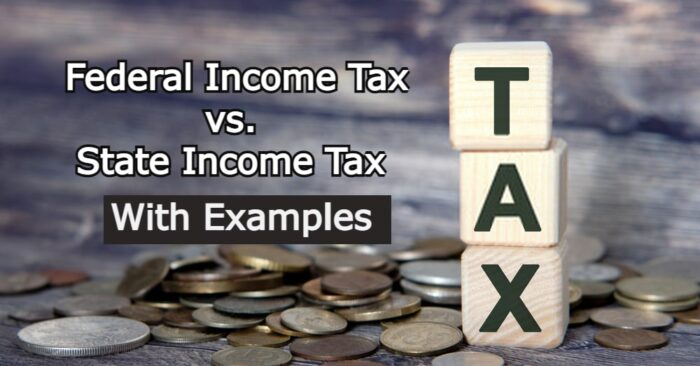 Federal Income Tax vs. State Income Tax