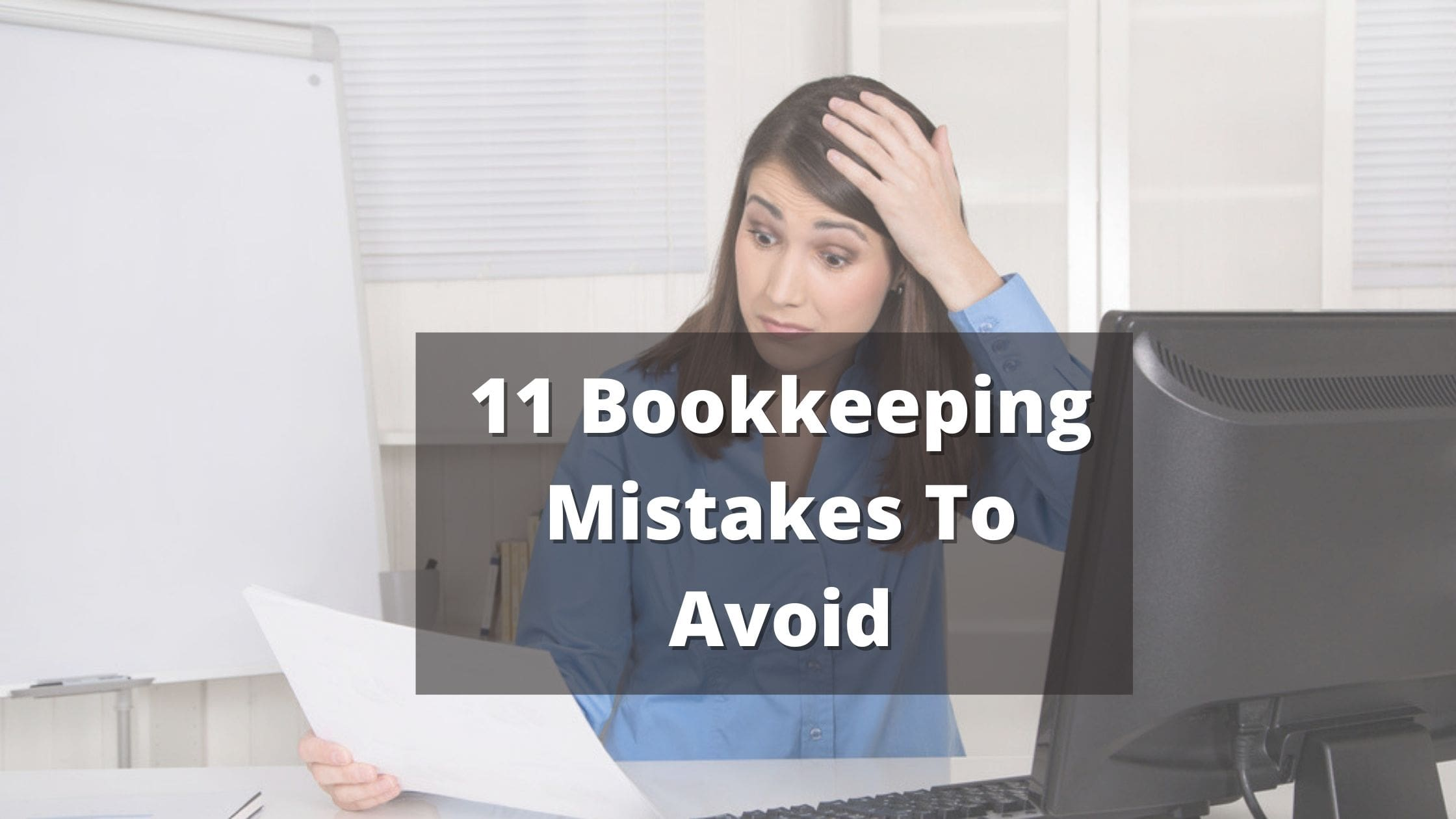 Bookkeeping Mistakes To Avoid