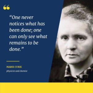 Marie Curie Inspirational Quote