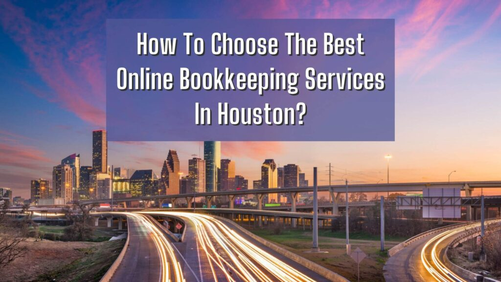 Online Bookkeeping Service Houston