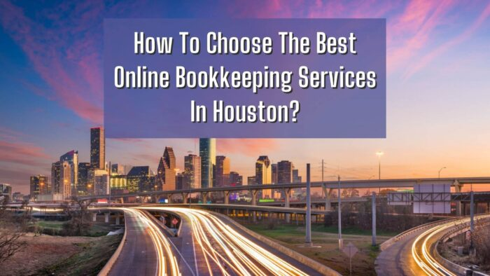 Online bookkeeping services In Houston